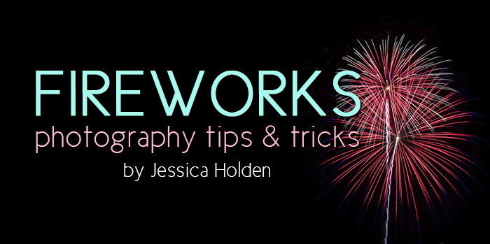 Tutorial - How to shoot fireworks