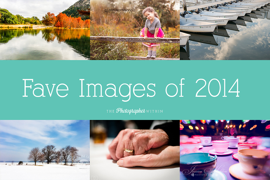 The Photographer Within Members Share their Favorite Images of 2014.  Lots of Eye Candy!
